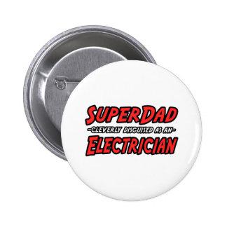 Electricista de SuperDad… Pin Redondo De 2 Pulgadas