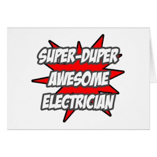 Electricista impresionante estupendo de Duper Felicitación