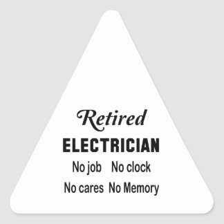 Electricista jubilado ningún trabajo ningún reloj pegatina triangular