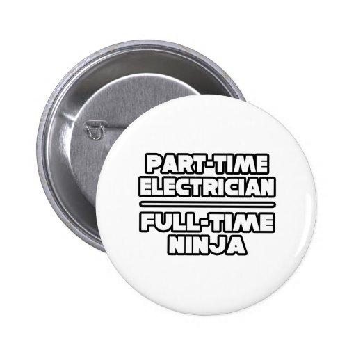 Electricista… Ninja Pin Redondo 5 Cm
