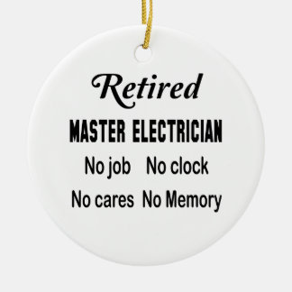 Electricista principal jubilado ningún trabajo adorno navideño redondo de cerámica