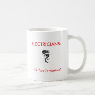ELECTRICISTAS: ¡, Amamos tornados! Taza De Café