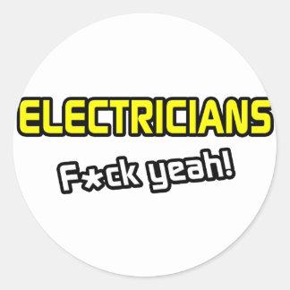 ¡Electricistas… F-CK sí! Pegatina Redonda