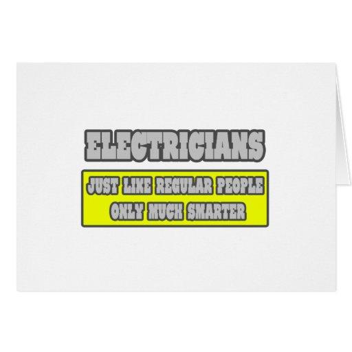 Electricistas… mucho más elegantes tarjeta de felicitación