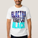 Electro Is The New Black Shirt