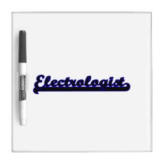 Electrologist Classic Job Design Dry-Erase Board