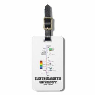 Electromagnetic University (Electromag. Spectrum) Bag Tag