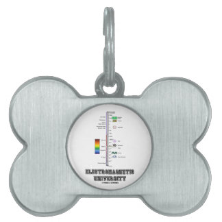 Electromagnetic University (Electromag. Spectrum) Pet ID Tag