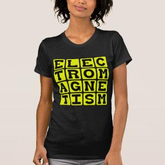 Electromagnetism, Physics Branch Tee Shirts