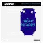 [Electric guitar] ya betta not keep calm just turn tha fuck up it's my birthday!  Electronics Skins Samsung Galaxy S Decal
