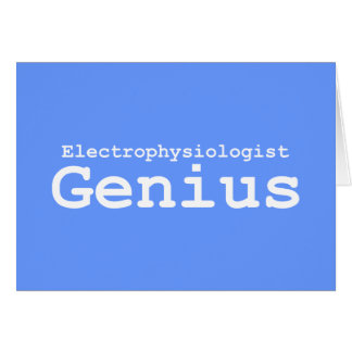 Electrophysiologist Genius Gifts Card