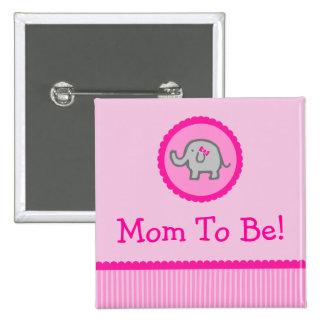 """Elefante rosado """"mamá a ser"""" botón de la fiesta de pin cuadrado"""