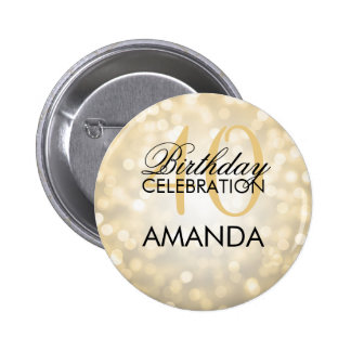 Elegant 40th Birthday Party Gold Glitter Lights Pinback Button