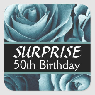 Elegant 50th SURPRISE Birthday Blue Roses Square Sticker