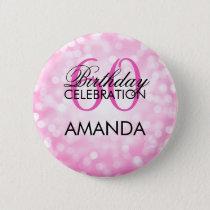 Elegant 60th Birthday Party Pink Glitter Lights Pinback Button