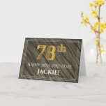 [ Thumbnail: Elegant 78th Birthday: Faux Wood, Faux Gold Look Card ]