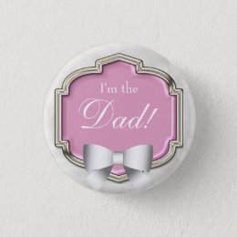 Elegant Baby Shower Party I'm the Dad Pinback Button