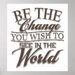 Elegant Be the Change Poster