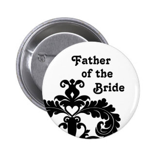 Elegant black and white Father of the Bride Pinback Button