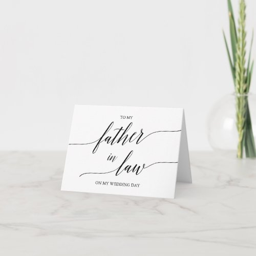 Elegant Black Calligraphy To My Father In Law Card