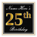 [ Thumbnail: Elegant, Black, Faux Gold 25th Birthday + Name Invitation ]