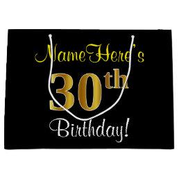 Elegant Black Faux Gold 30th Birthday Name Large Gift Bag