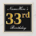[ Thumbnail: Elegant, Black, Faux Gold 33rd Birthday + Name Invitation ]