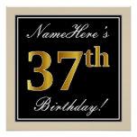 [ Thumbnail: Elegant, Black, Faux Gold 37th Birthday + Name Poster ]