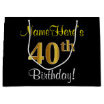 [ Thumbnail: Elegant, Black, Faux Gold 40th Birthday + Name Gift Bag ]