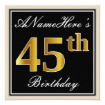 [ Thumbnail: Elegant, Black, Faux Gold 45th Birthday + Name Invitation ]