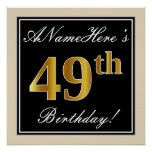 [ Thumbnail: Elegant, Black, Faux Gold 49th Birthday + Name Poster ]