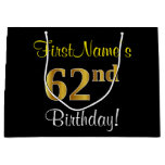 [ Thumbnail: Elegant, Black, Faux Gold 62nd Birthday + Name Gift Bag ]