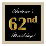 [ Thumbnail: Elegant, Black, Faux Gold 62nd Birthday + Name Poster ]