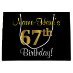 [ Thumbnail: Elegant, Black, Faux Gold 67th Birthday + Name Gift Bag ]
