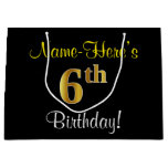 [ Thumbnail: Elegant, Black, Faux Gold 6th Birthday + Name Gift Bag ]