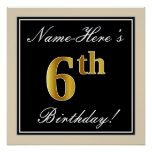 [ Thumbnail: Elegant, Black, Faux Gold 6th Birthday + Name Poster ]