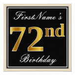[ Thumbnail: Elegant, Black, Faux Gold 72nd Birthday + Name Invitation ]