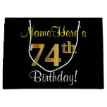 [ Thumbnail: Elegant, Black, Faux Gold 74th Birthday + Name Gift Bag ]
