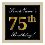 [ Thumbnail: Elegant, Black, Faux Gold 75th Birthday + Name Poster ]
