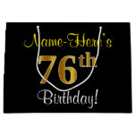 [ Thumbnail: Elegant, Black, Faux Gold 76th Birthday + Name Gift Bag ]
