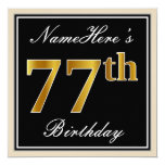 [ Thumbnail: Elegant, Black, Faux Gold 77th Birthday + Name Invitation ]