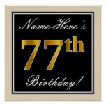[ Thumbnail: Elegant, Black, Faux Gold 77th Birthday + Name Poster ]