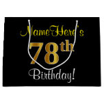 [ Thumbnail: Elegant, Black, Faux Gold 78th Birthday + Name Gift Bag ]
