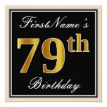 [ Thumbnail: Elegant, Black, Faux Gold 79th Birthday + Name Invitation ]