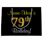 [ Thumbnail: Elegant, Black, Faux Gold 79th Birthday + Name Gift Bag ]