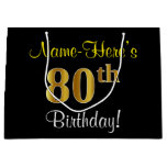 [ Thumbnail: Elegant, Black, Faux Gold 80th Birthday + Name Gift Bag ]