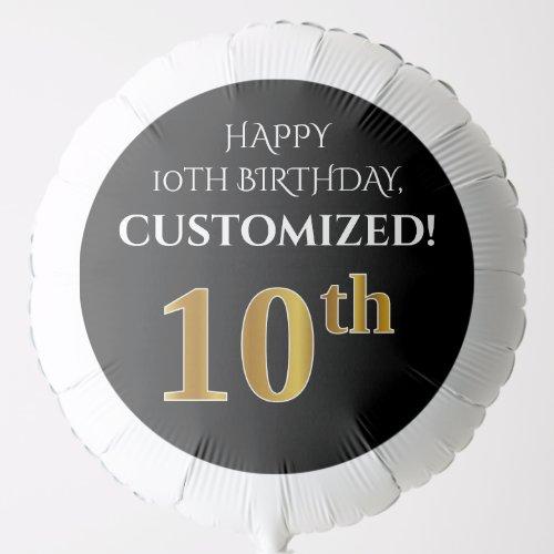 Elegant Black Faux Gold Look 10th Birthday Balloon
