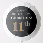 [ Thumbnail: Elegant, Black, Faux Gold Look 11th Birthday Balloon ]