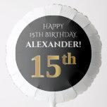 [ Thumbnail: Elegant, Black, Faux Gold Look 15th Birthday Balloon ]