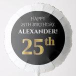 [ Thumbnail: Elegant, Black, Faux Gold Look 25th Birthday Balloon ]